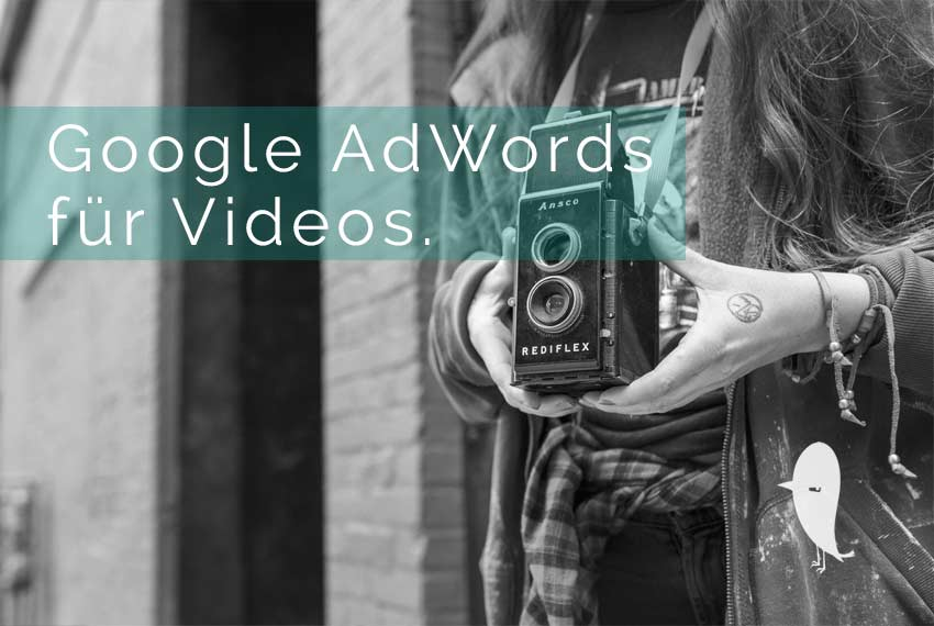 Google AdWords – Videokampagnen mit YouTube