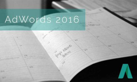 AdWords 2016 – What is new in Google AdWords